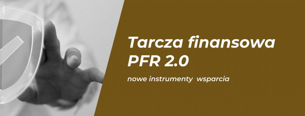 Tarcza finansowa PFR 2.0.